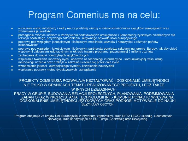 Program Comenius ma na celu: