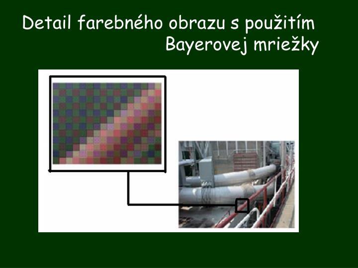 Detail farebného obrazu s použitím Bayerovej mriežky
