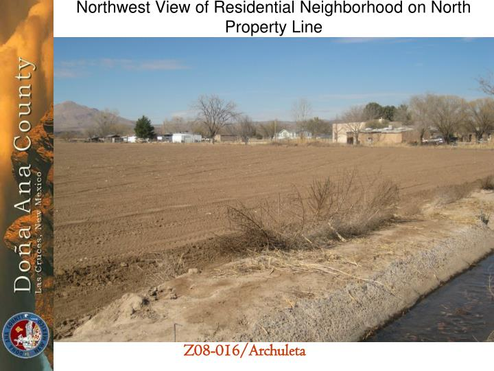 Northwest View of Residential Neighborhood on North Property Line