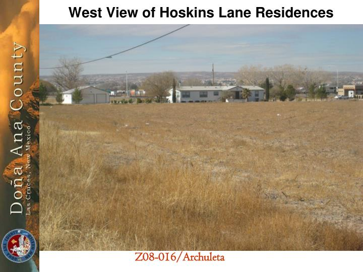West View of Hoskins Lane Residences