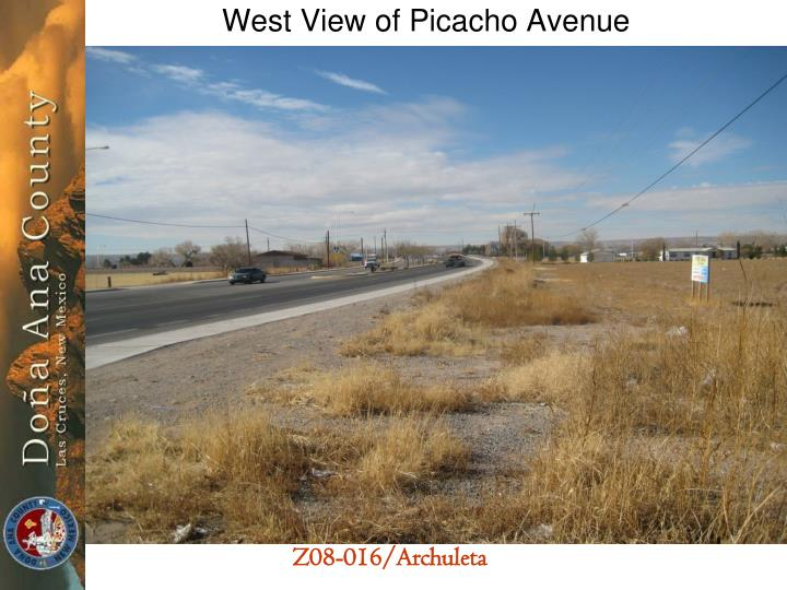 West View of Picacho Avenue