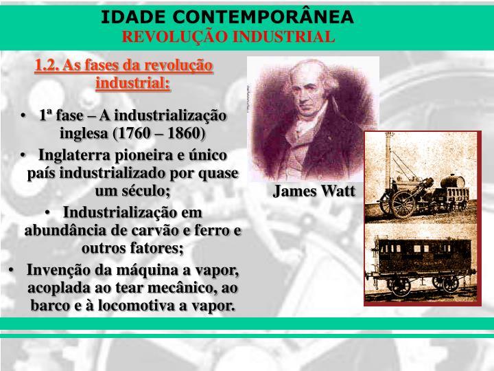 1.2. As fases da revolução industrial: