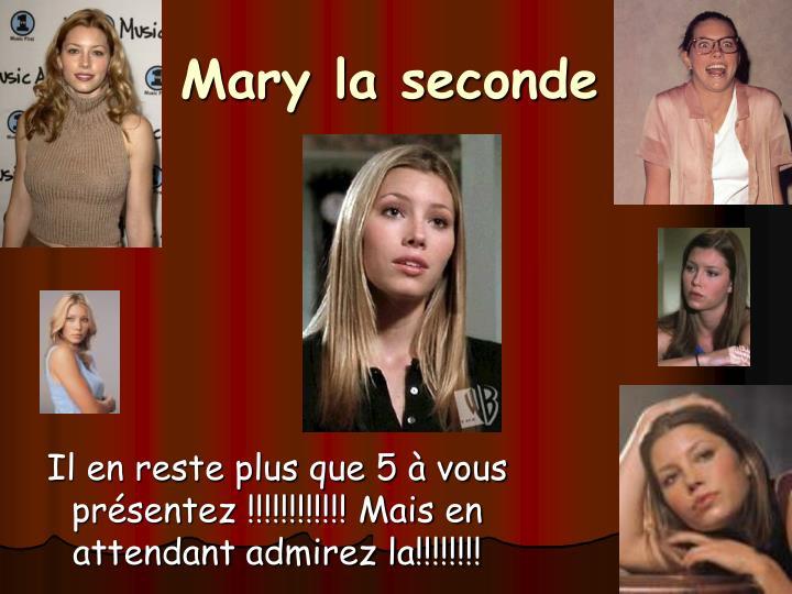 Mary la seconde