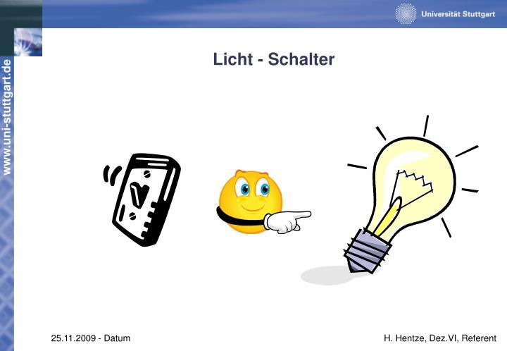 Licht - Schalter