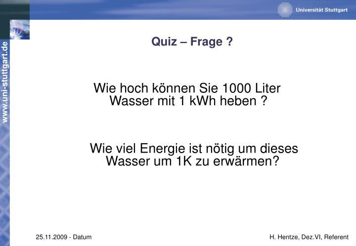 Quiz – Frage ?