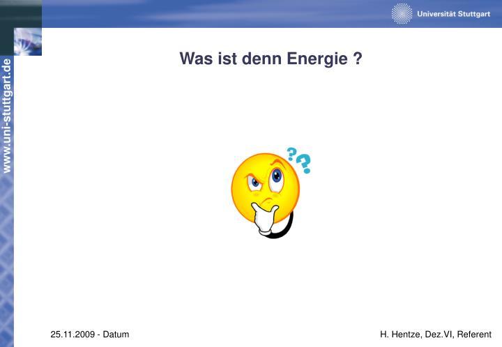 Was ist denn Energie ?