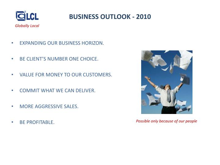BUSINESS OUTLOOK - 2010