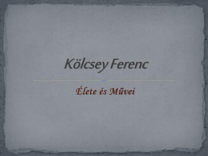 K lcsey ferenc