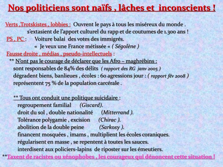 Nos politiciens sont naïfs , lâches et  inconscients !
