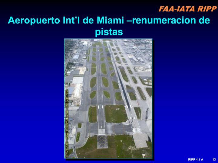 Aeropuerto Int'l de Miami –renumeracion de pistas