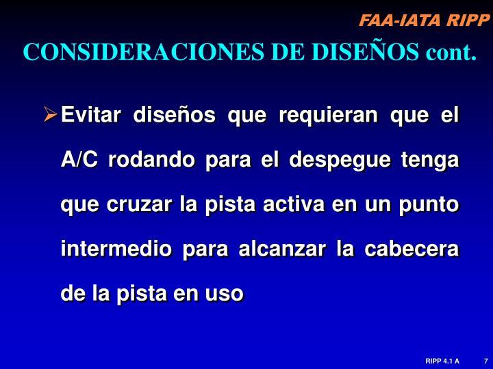 CONSIDERACIONES DE DISEÑOS cont.