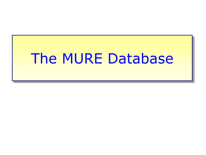 The MURE Database