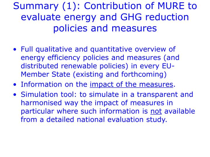 Summary (1): Contribution of MURE to evaluate energy and GHG reduction policies and measures