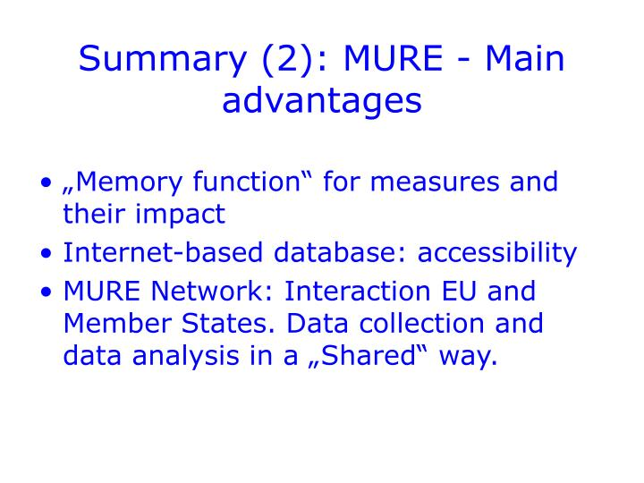 Summary (2): MURE - Main advantages