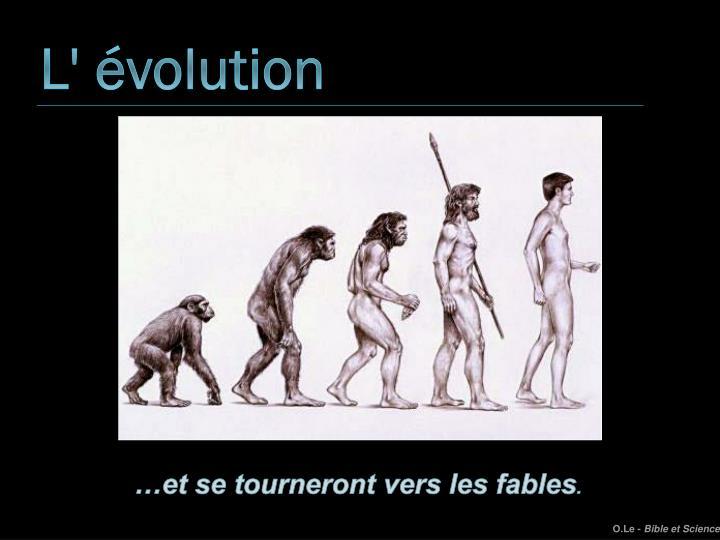 L' évolution