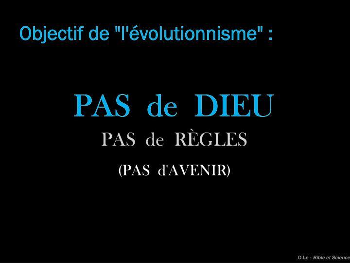 """Objectif de """"l'évolutionnisme"""" :"""