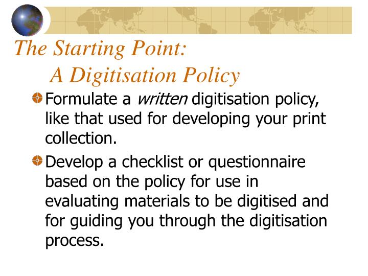 The starting point a digitisation policy