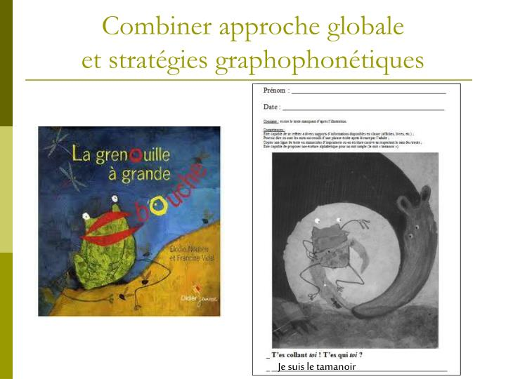 Combiner approche globale