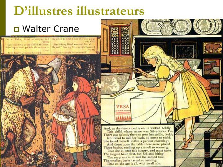 D'illustres illustrateurs