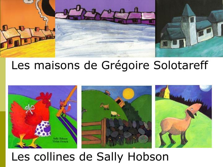 Les maisons de Grégoire Solotareff