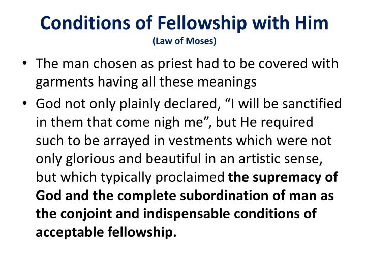 Conditions of Fellowship with Him