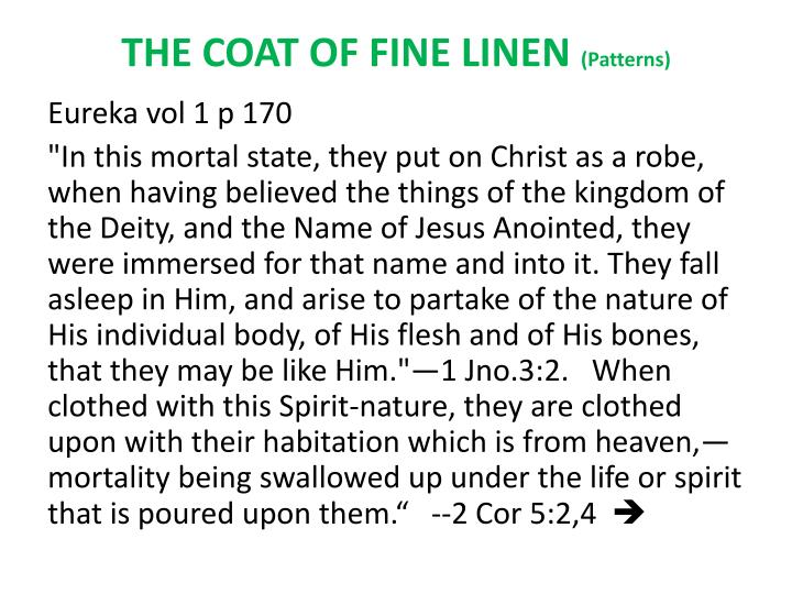 THE COAT OF FINE LINEN