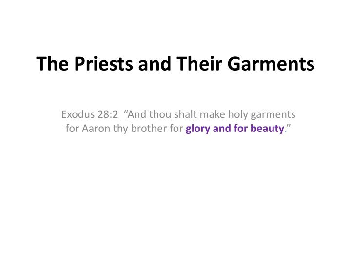 The priests and their garments