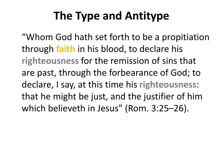 The Type and Antitype