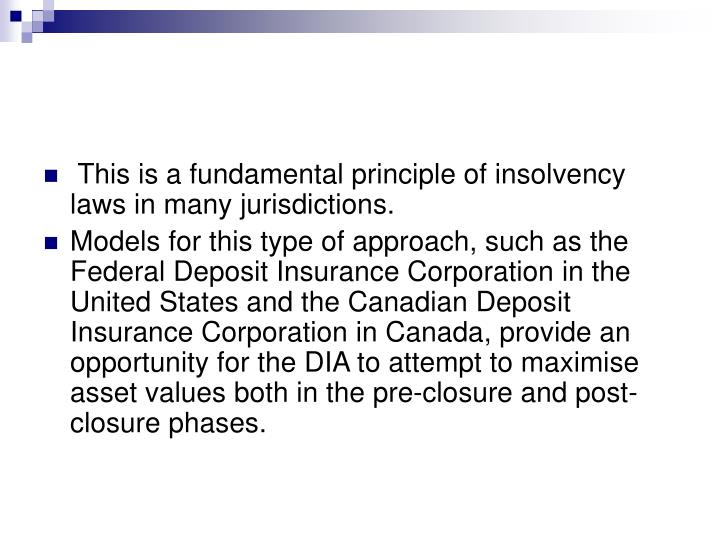 This is a fundamental principle of insolvency laws in many jurisdictions.