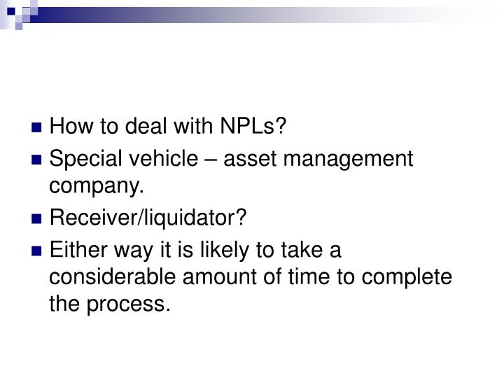 How to deal with NPLs?