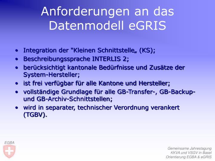 Anforderungen an das Datenmodell eGRIS