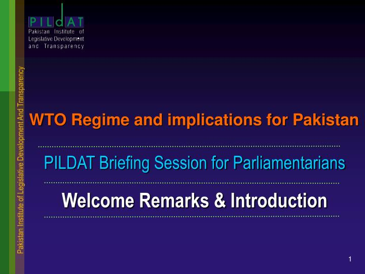WTO Regime and implications for Pakistan