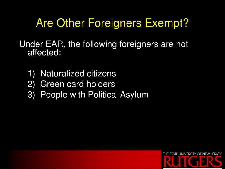Are Other Foreigners Exempt?