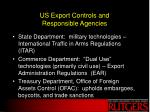 us export controls and responsible agencies
