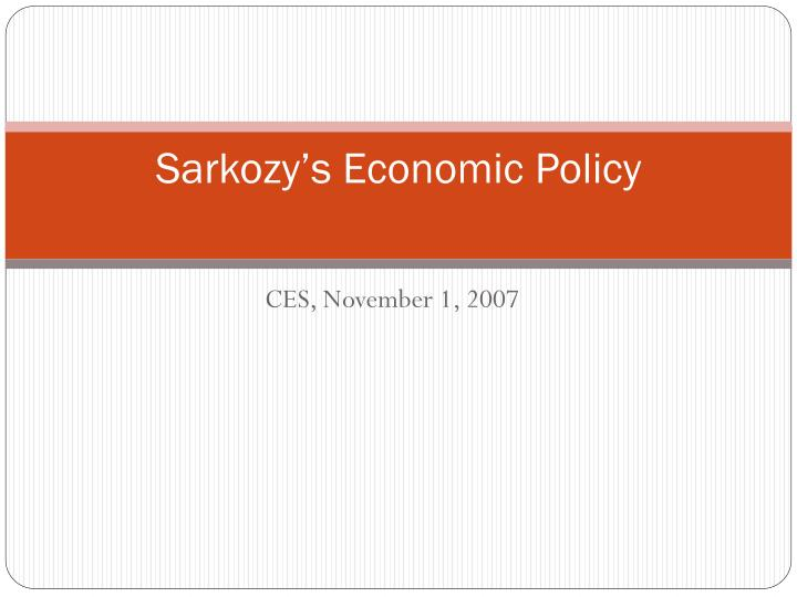 Sarkozy s economic policy