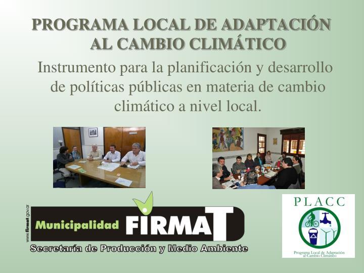 PROGRAMA LOCAL DE ADAPTACIÓN AL CAMBIO CLIMÁTICO