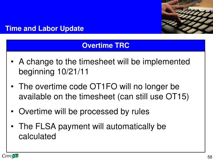A change to the timesheet will be implemented beginning 10/21/11