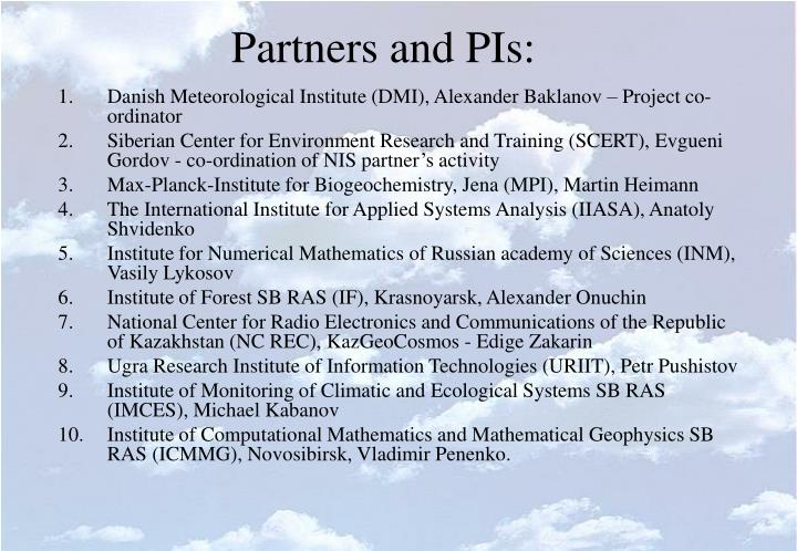 Partners and pis