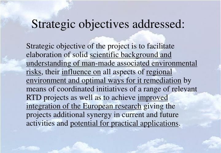 Strategic objectives addressed