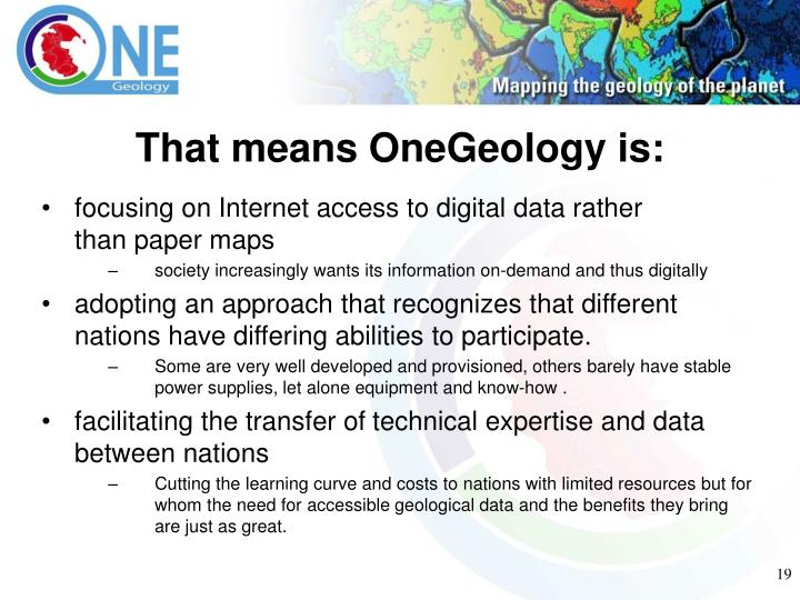 That means OneGeology is: