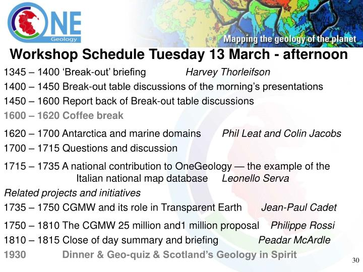 Workshop Schedule Tuesday 13 March - afternoon