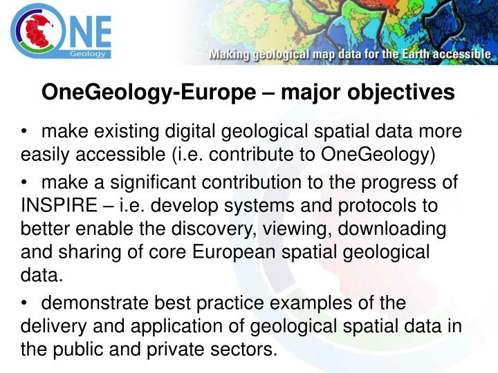 OneGeology-Europe – major objectives