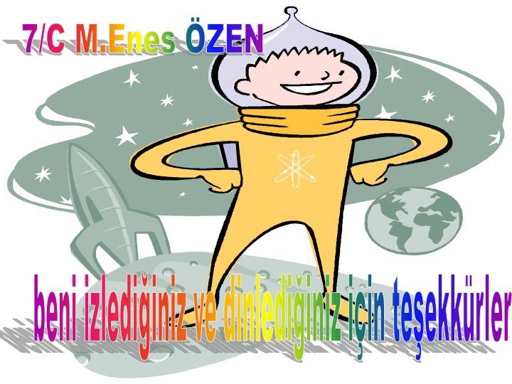 7/C M.Enes ÖZEN