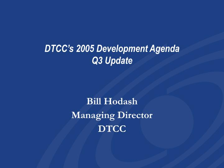 Bill hodash managing director dtcc