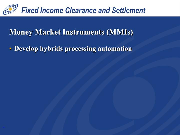 Fixed Income Clearance and Settlement