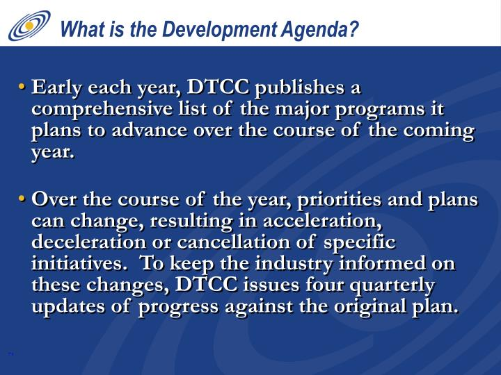 What is the Development Agenda?