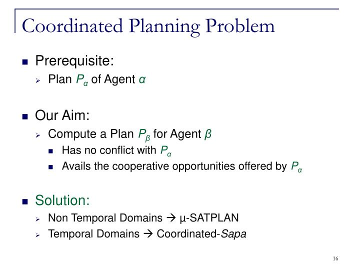 Coordinated Planning Problem