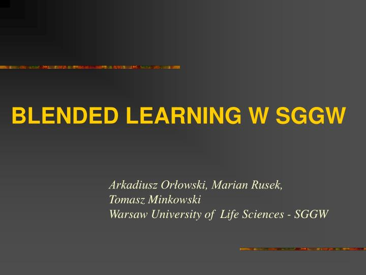 Blended learning w sggw