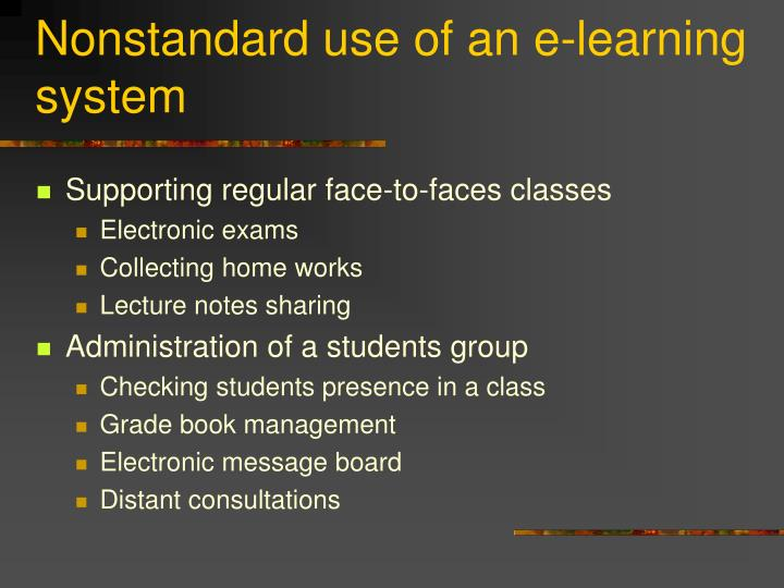 Nonstandard use of an e-learning system