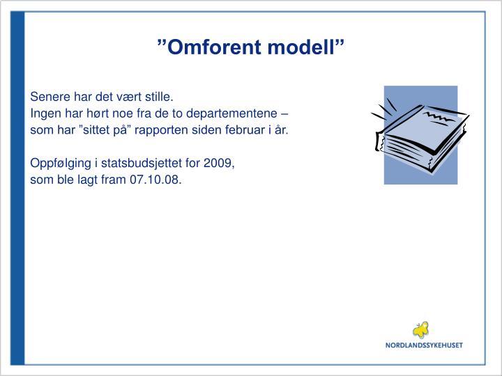 """""""Omforent modell"""""""